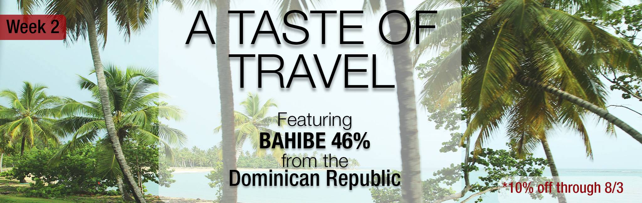 A Taste of Travel_Bahibe